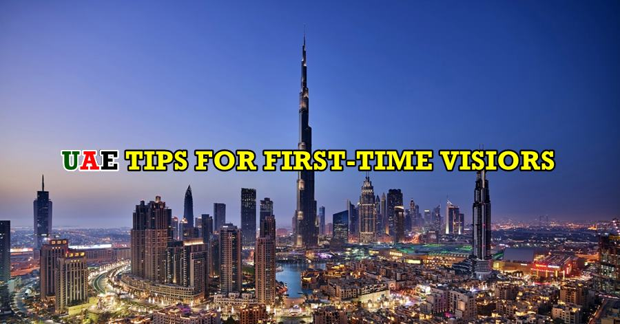 things to know first timers uae
